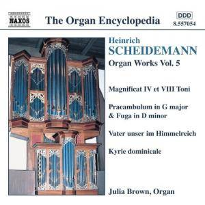 Cover - Heinrich Scheidemann: Organ Works Vol. 5