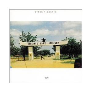Steve Tibbetts: Safe Journey (CD) - Bild 1