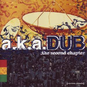A.K.A.Dub; The Second Chapter - Cover