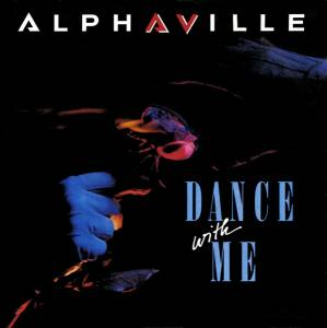 "Alphaville: Dance With Me (7"") - Bild 1"