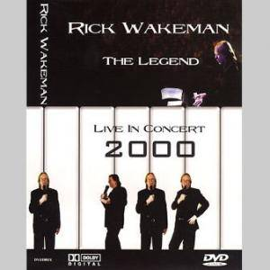 Cover - Rick Wakeman: Legend Live In Concert 2000, The