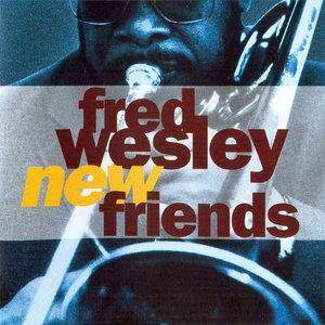 Cover - Fred Wesley: New Friends