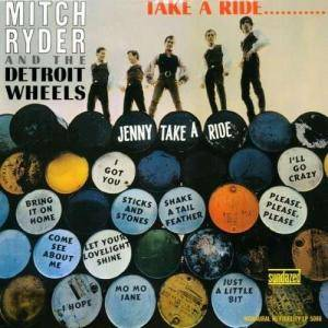 Cover - Mitch Ryder & The Detroit Wheels: Take A Ride......