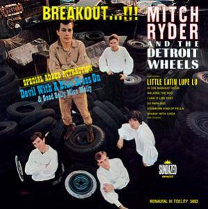 Cover - Mitch Ryder & The Detroit Wheels: Breakout...!!!