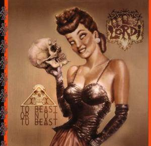 Lordi: To Beast Or Not To Beast - Cover
