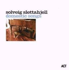 Cover - Solveig Slettahjell: Domestic Songs