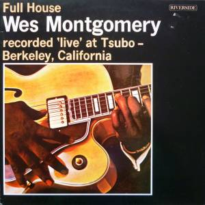 Cover - Wes Montgomery: Full House