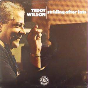 Cover - Teddy Wilson: Striding After Fats