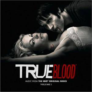 Cover - Bob Degen: True Blood - Music From And Inspired By The Hbo Original Series Volume 2