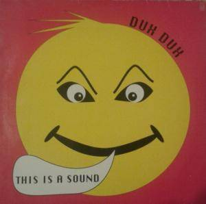 Dux Dux: This Is A Sound - Cover