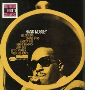 Cover - Hank Mobley: No Room For Squares