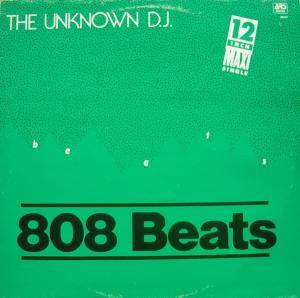 Cover - Unknown DJ, The: 808 Beats