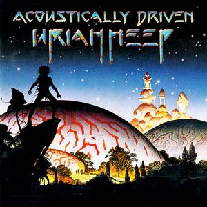 Uriah Heep: Acoustically Driven - Cover
