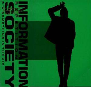 Cover - Information Society: Repetition / Something In The Air