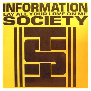 Information Society: Lay All Your Love On Me - Cover