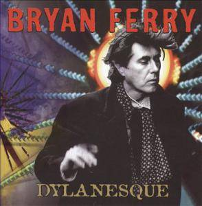 Bryan Ferry: Dylanesque - Cover
