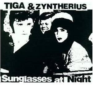 Tiga & Zyntherius: Sunglasses At Night - Cover
