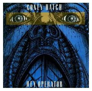 Coney Hatch: Hey Operator - Cover