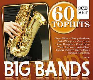 Cover - Casa Loma Orchestra: Big Bands - 60 Tophits