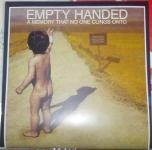 Empty Handed: Memory That No One Clings Onto, A - Cover