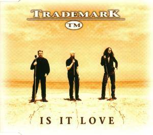 Cover - Trademark: Is It Love