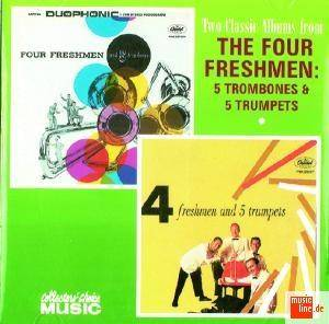 Cover - Four Freshmen, The: Two Classic Albums From The Four Freshmen: 5 Trombones & 5 Trumpets