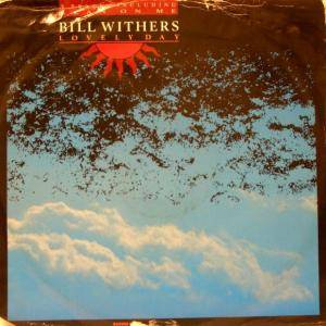 "Bill Withers: Lovely Day (12"") - Bild 1"