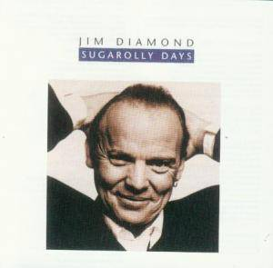Cover - Jim Diamond: Sugarolly Days
