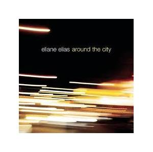 Cover - Eliane Elias: Around The City