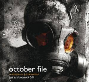 Cover - October File: Renditions In Juxtaposition – Live At Bloodstock 2011