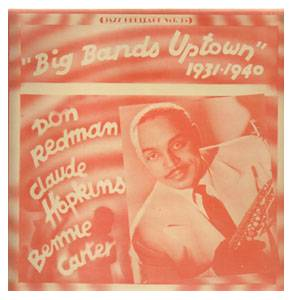 Cover - Don Redman & His Orchestra: Jazz Heritage Vol. 35 (Big Bands Uptown 1931-1940)