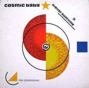 Cover - Cosmic Baby: Stellar Supreme - The Clubmixes