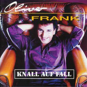 Cover - Oliver Frank: Knall Auf Fall