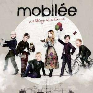 Cover - Mobilée: Walking On A Twine