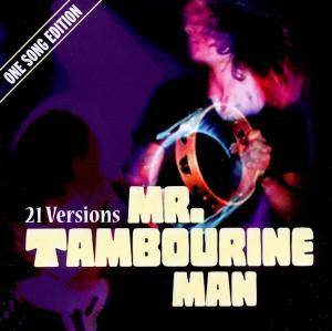 21 Versions - Mr. Tambourine Man - Cover