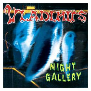 Vladimirs: Night Gallery - Cover