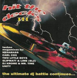 Hit The Decks III - The Ultimate DJ Battle Continues... - Cover