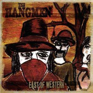Cover - Hangmen, The: East Of Western