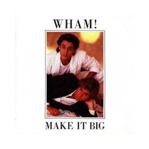 Wham!: Make It Big - Cover