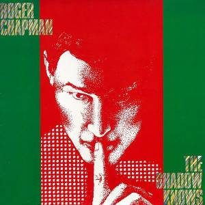 Roger Chapman: The Shadow Knows (LP) - Bild 1
