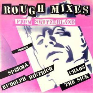 Cover - Chaos: Rough Mixes From Switzerland