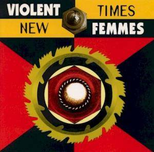 Cover - Violent Femmes: New Times