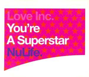 Cover - Love Inc: You're A Superstar
