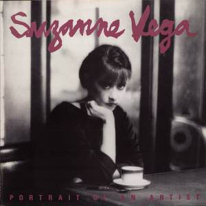 Cover - Suzanne Vega: Portrait Of An Artist