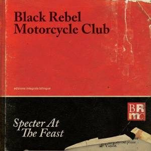 Cover - Black Rebel Motorcycle Club: Specter At The Feast