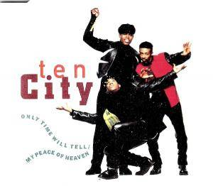 Cover - Ten City: Only Time Will Tell / My Peace Of Heaven