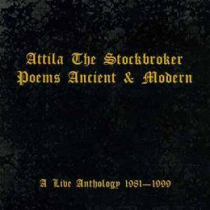 Cover - Attila The Stockbroker: Poems Ancient & Modern - A Live Anthology 1981-1999