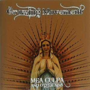 Cover - Growing Movement: Mea Culpa And Other Sins