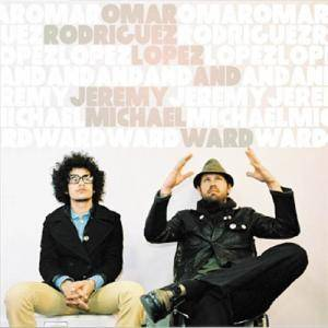Omar Rodriguez-Lopez & Jeremy Michael Ward: Omar Rodriguez-Lopez And Jeremy Michael Ward - Cover