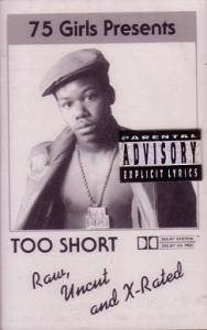 Too Short: Raw, Uncut, And X-Rated - Cover